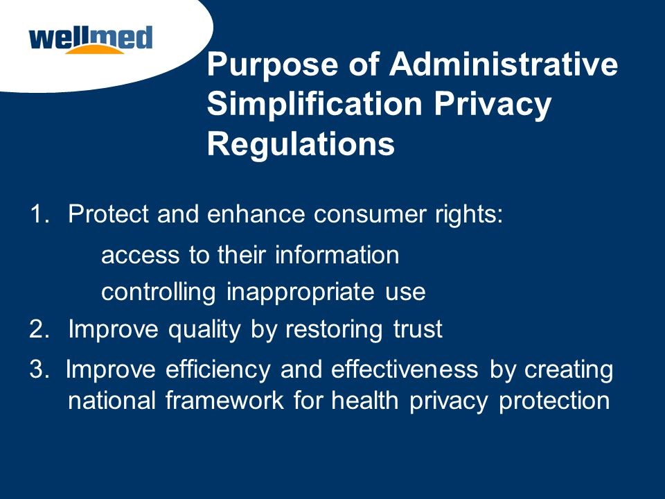 Purpose of Administrative Simplification Privacy Regulations