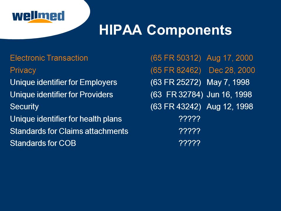 HIPAA Components Electronic Transaction (65 FR 50312) Aug 17, 2000