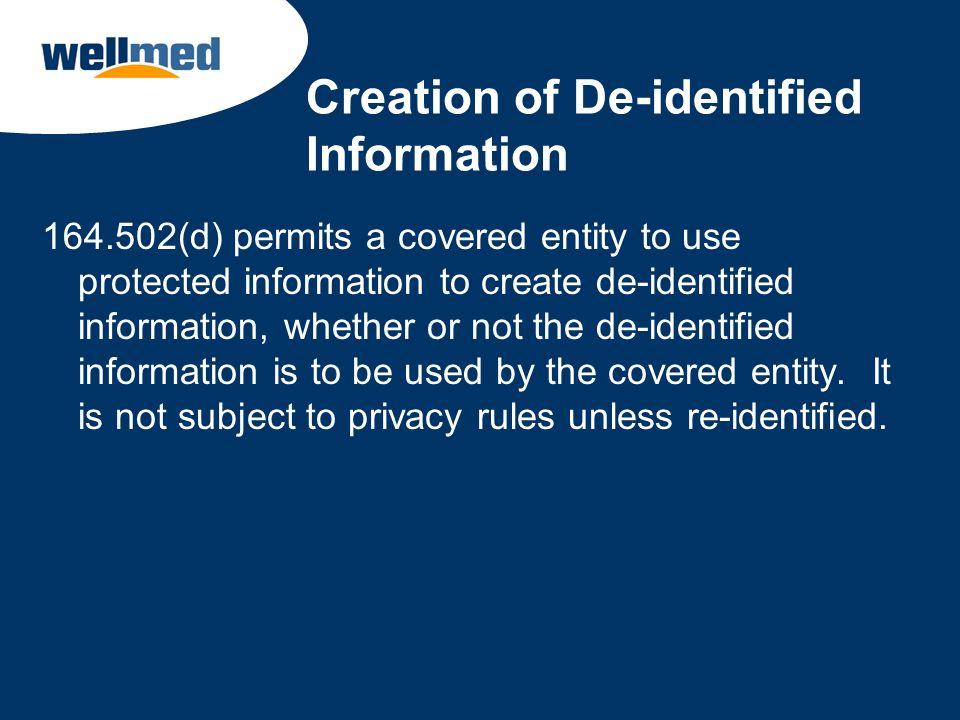 Creation of De-identified Information