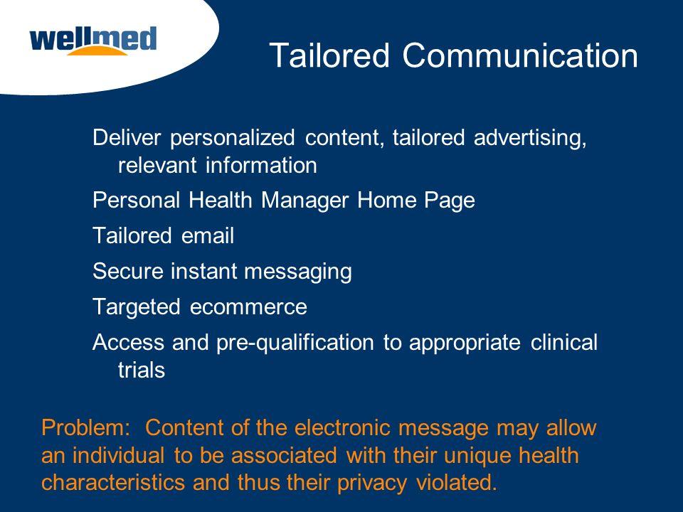 Tailored Communication