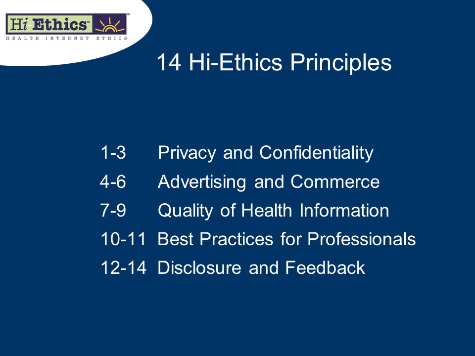 14 Hi-Ethics Principles 1-3 Privacy and Confidentiality