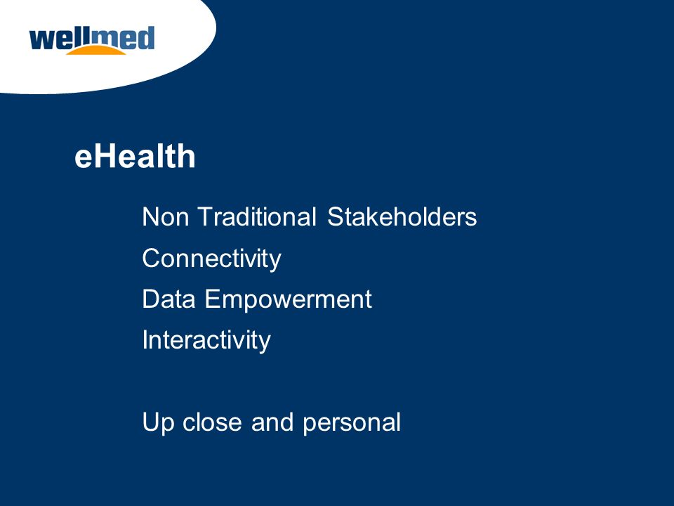 eHealth Non Traditional Stakeholders Connectivity Data Empowerment