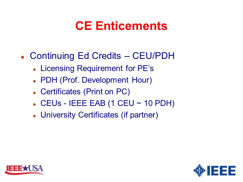 CE Enticements Continuing Ed Credits – CEU/PDH
