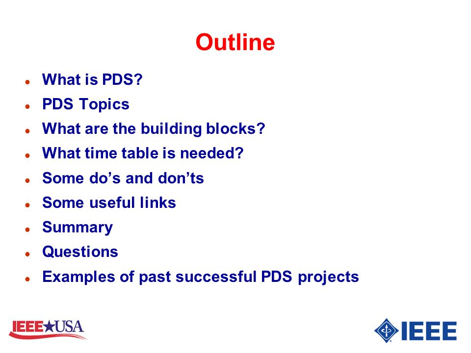 Outline What is PDS PDS Topics What are the building blocks