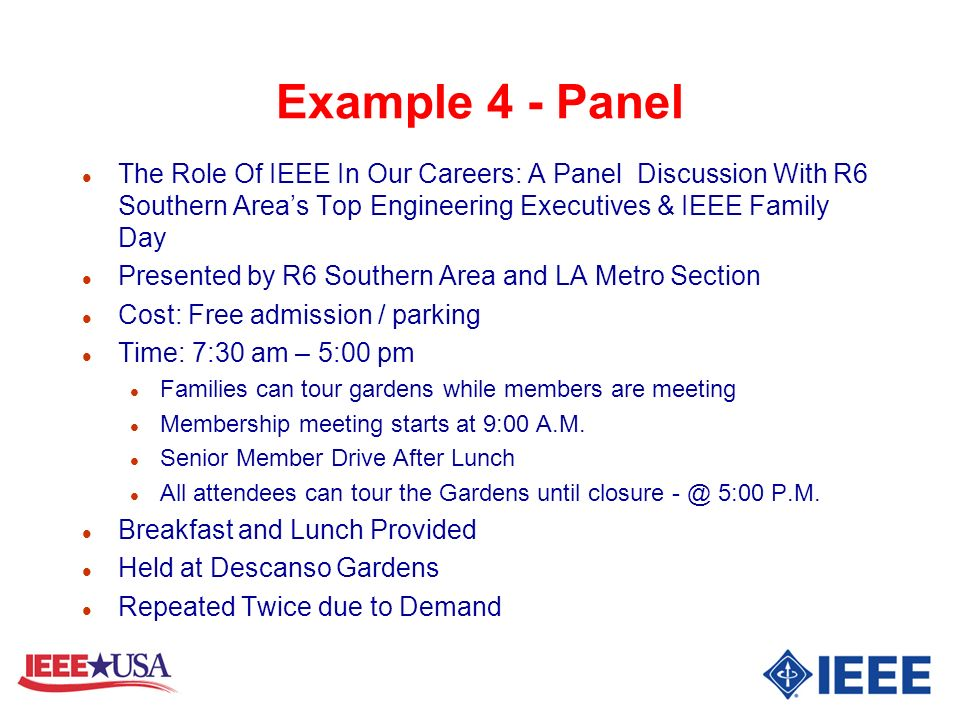Example 4 - Panel The Role Of IEEE In Our Careers: A Panel Discussion With R6 Southern Area's Top Engineering Executives & IEEE Family Day.