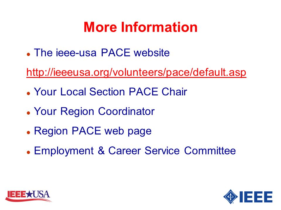 More Information The ieee-usa PACE website