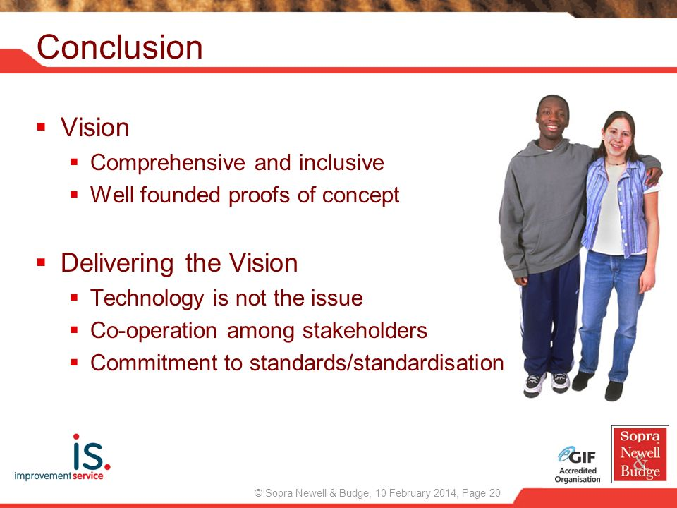 Conclusion Vision Delivering the Vision Comprehensive and inclusive