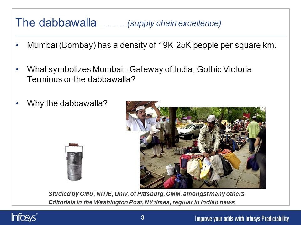 The dabbawalla ………(supply chain excellence)