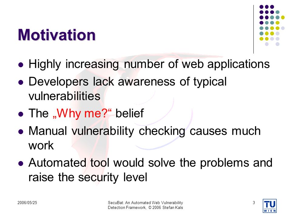 Motivation Highly increasing number of web applications