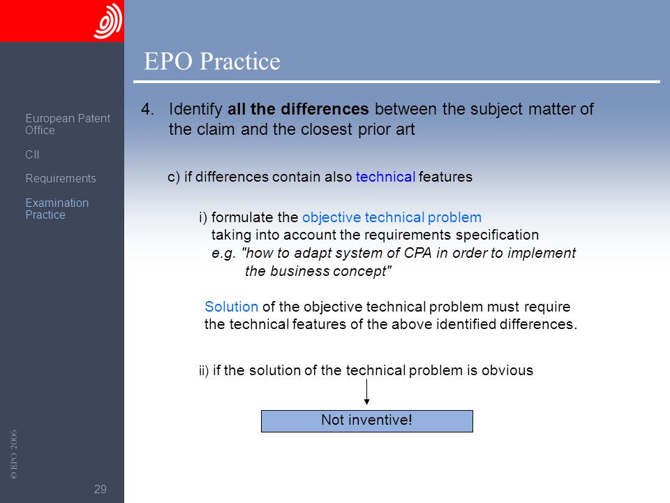 EPO Practice 4. Identify all the differences between the subject matter of the claim and the closest prior art.