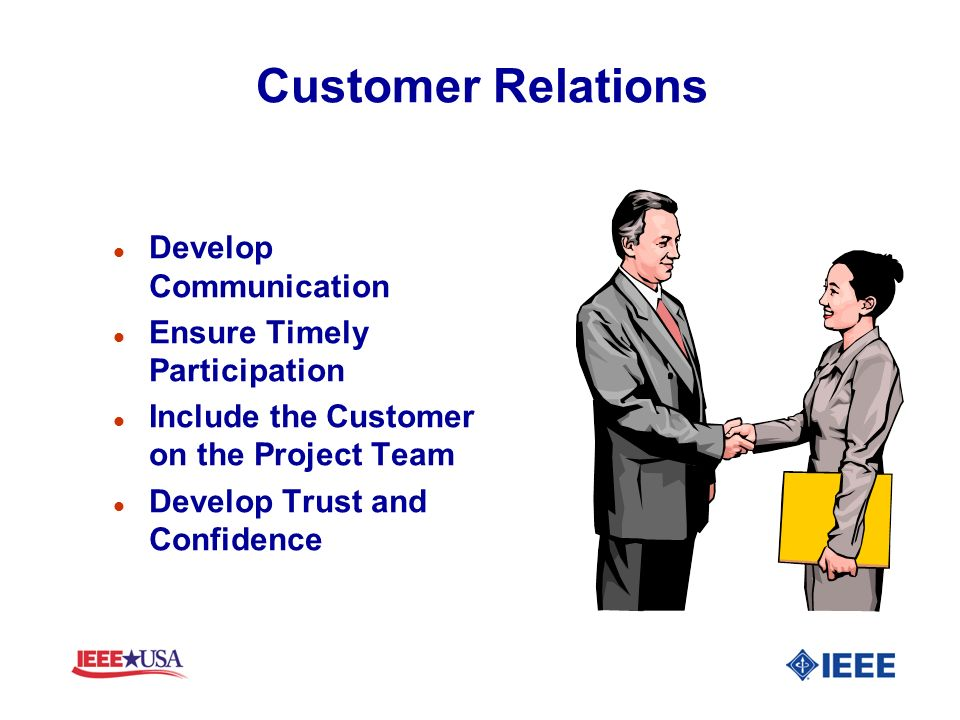 Customer Relations Develop Communication Ensure Timely Participation