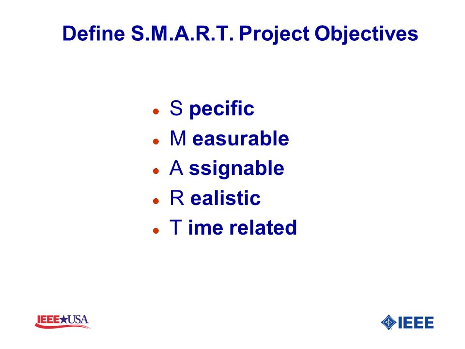 Define S.M.A.R.T. Project Objectives