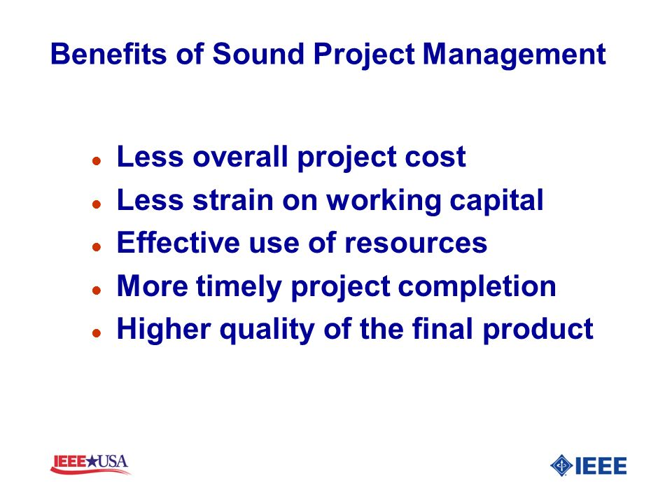 Benefits of Sound Project Management