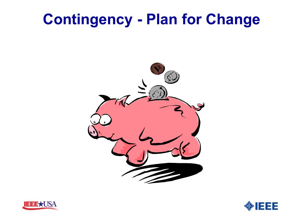 Contingency - Plan for Change