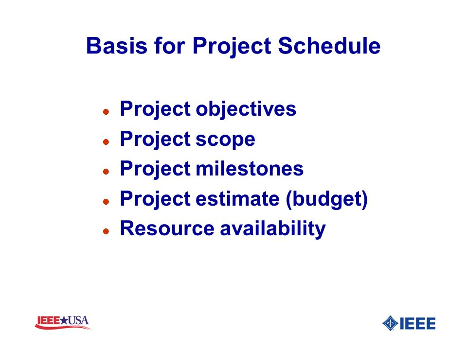 Basis for Project Schedule