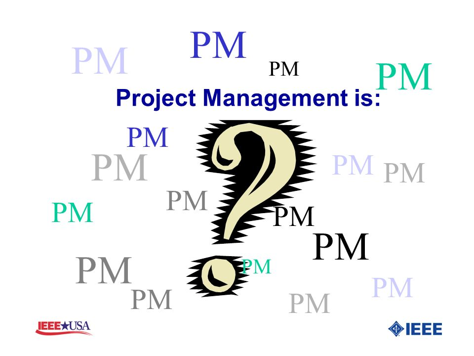 Project Management is: