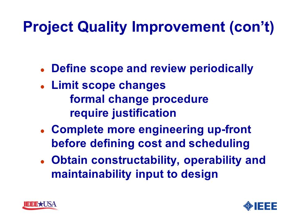 Project Quality Improvement (con't)