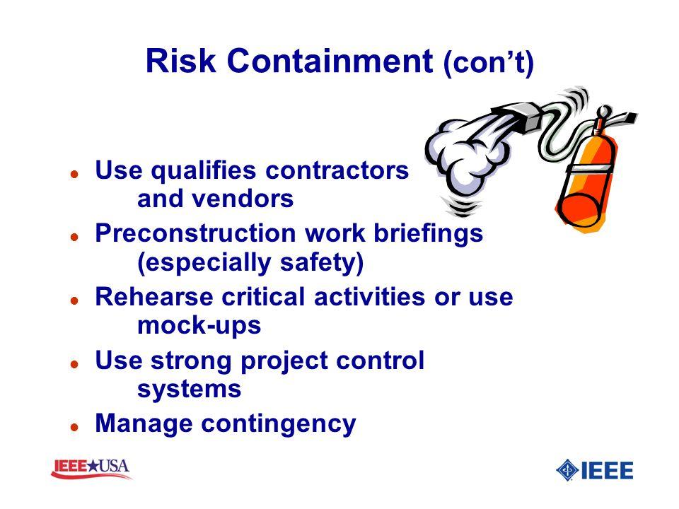 Risk Containment (con't)
