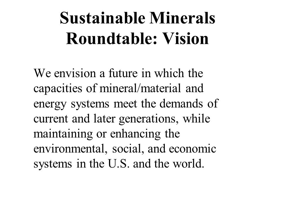 Sustainable Minerals Roundtable: Vision