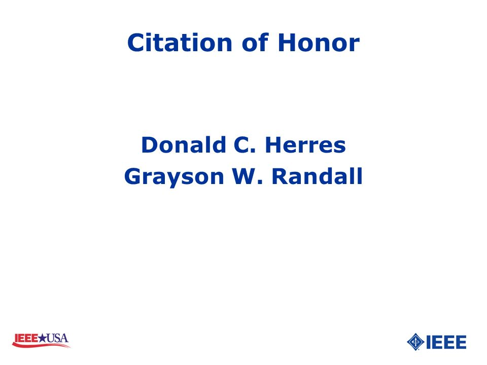 Citation of Honor Donald C. Herres Grayson W. Randall