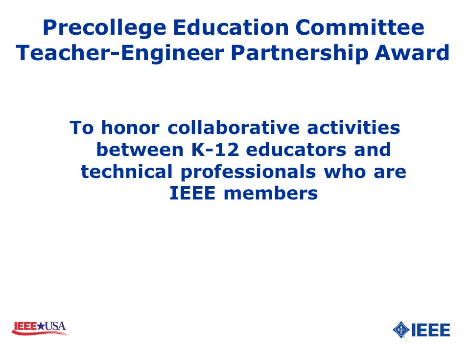 Precollege Education Committee Teacher-Engineer Partnership Award