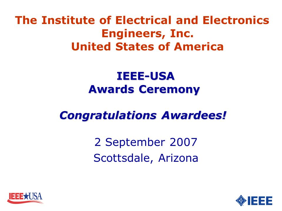 IEEE-USA Awards Ceremony Congratulations Awardees!
