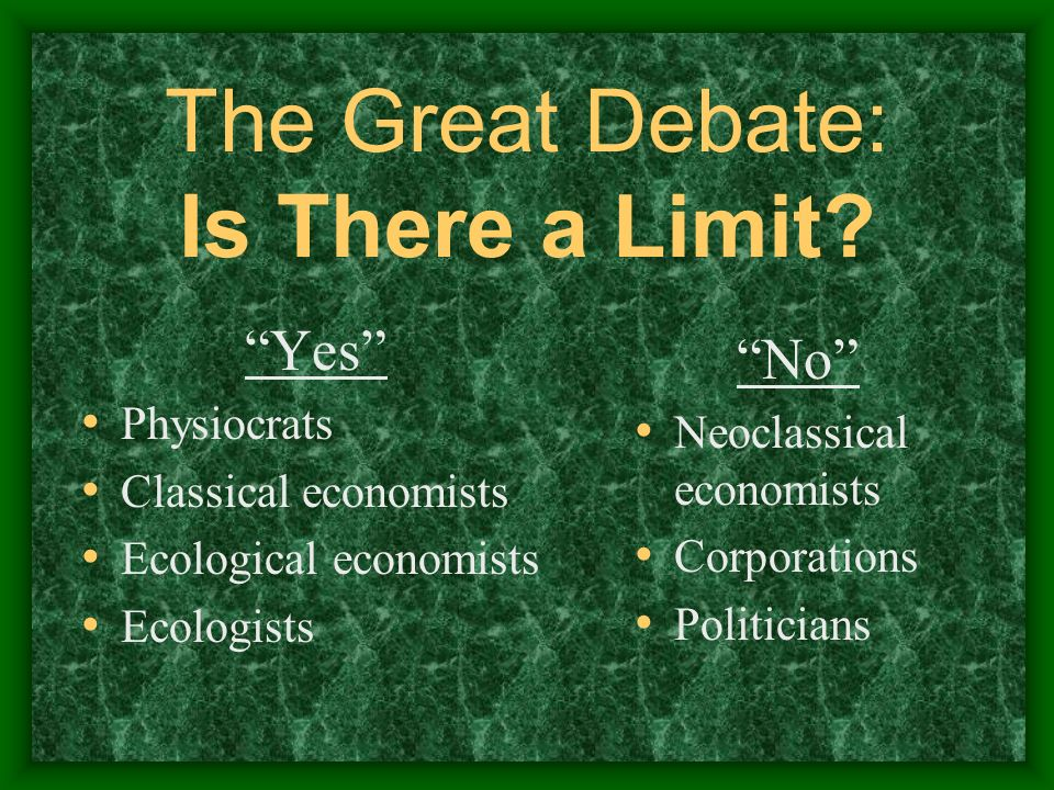 The Great Debate: Is There a Limit