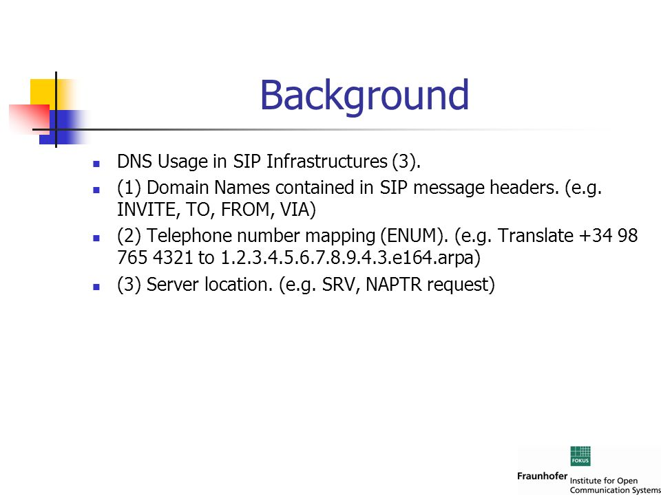 Background DNS Usage in SIP Infrastructures (3).