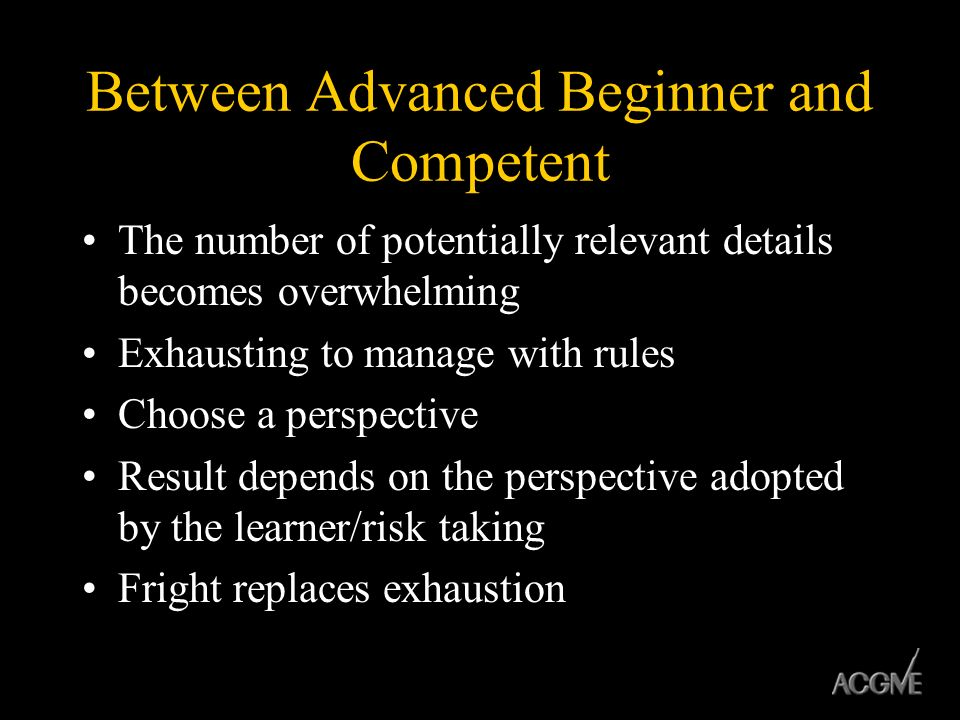 Between Advanced Beginner and Competent