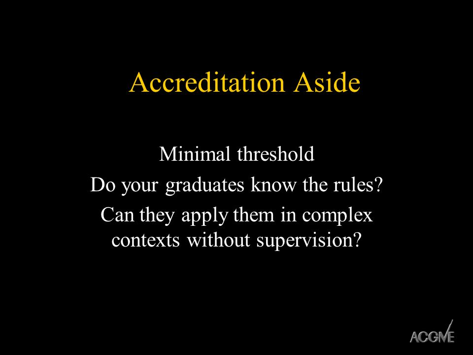 Accreditation Aside Minimal threshold