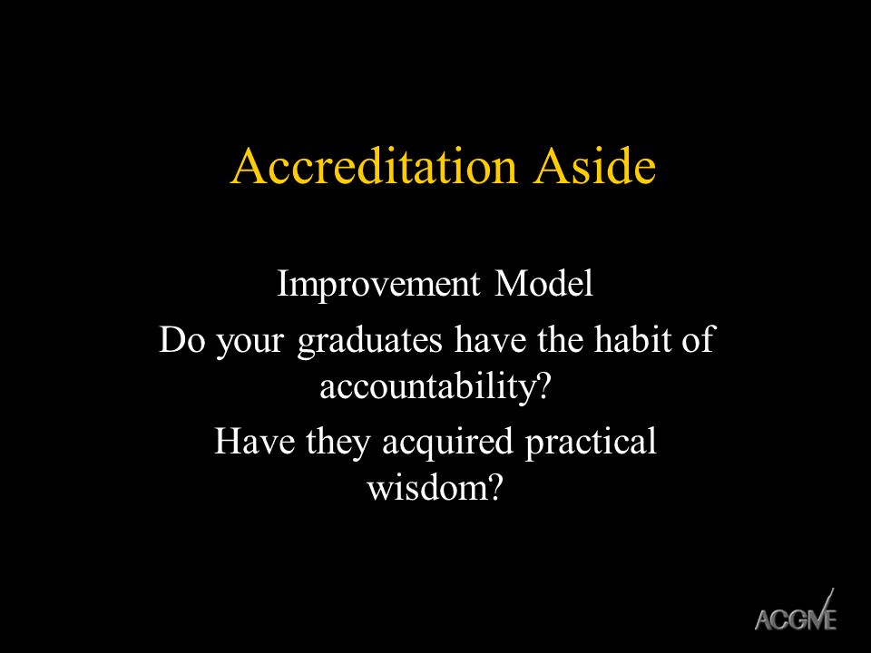 Accreditation Aside Improvement Model