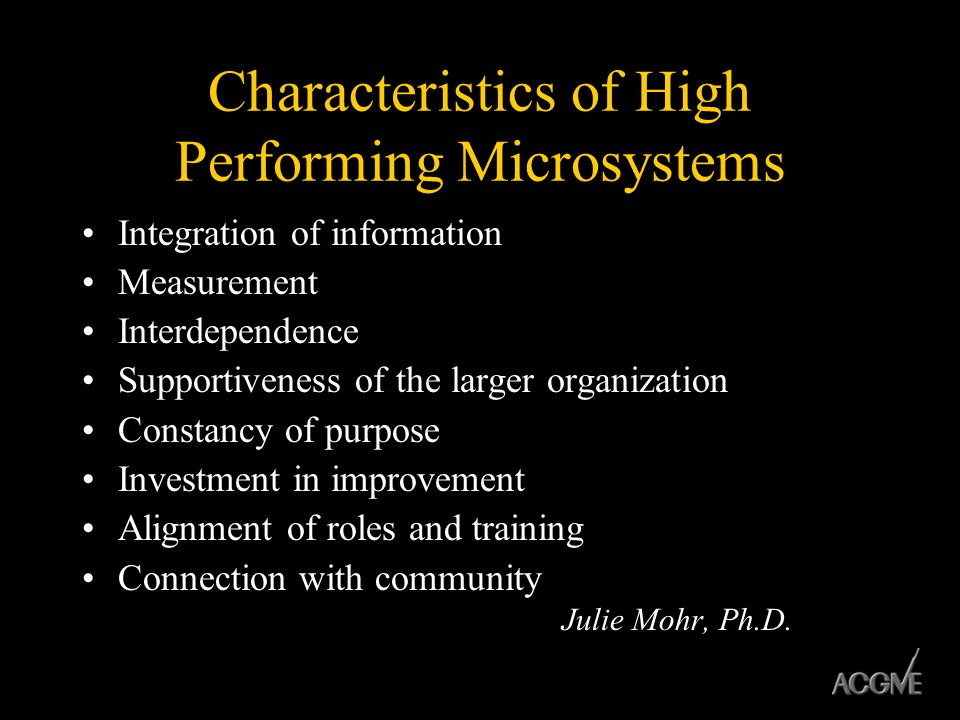 Characteristics of High Performing Microsystems