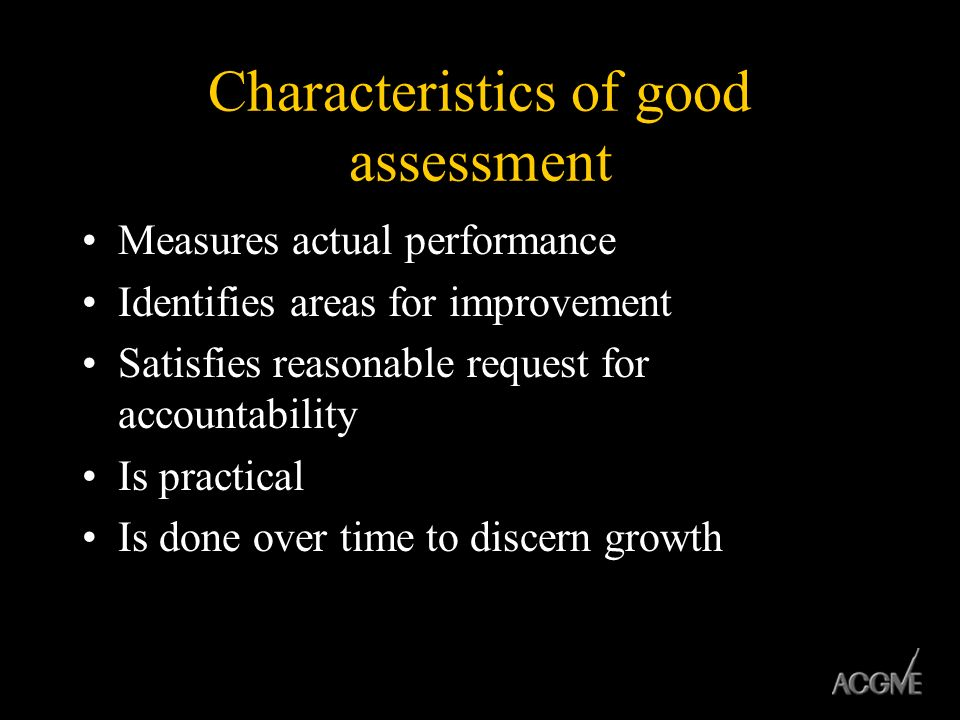 Characteristics of good assessment
