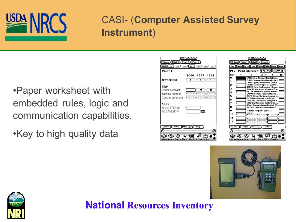 CASI- (Computer Assisted Survey Instrument)