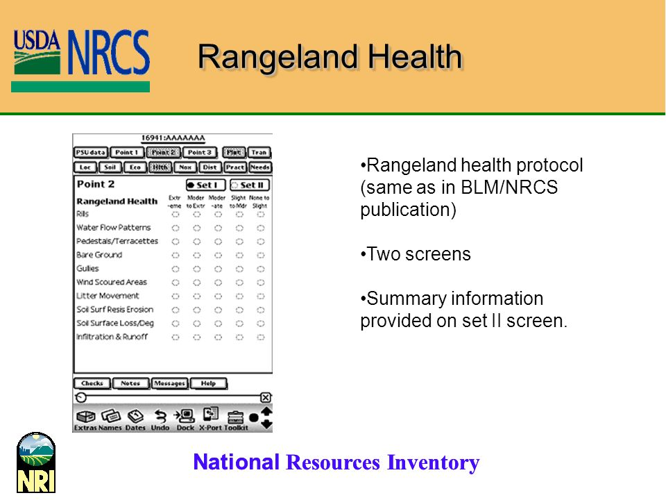Rangeland Health Rangeland health protocol (same as in BLM/NRCS publication) Two screens.