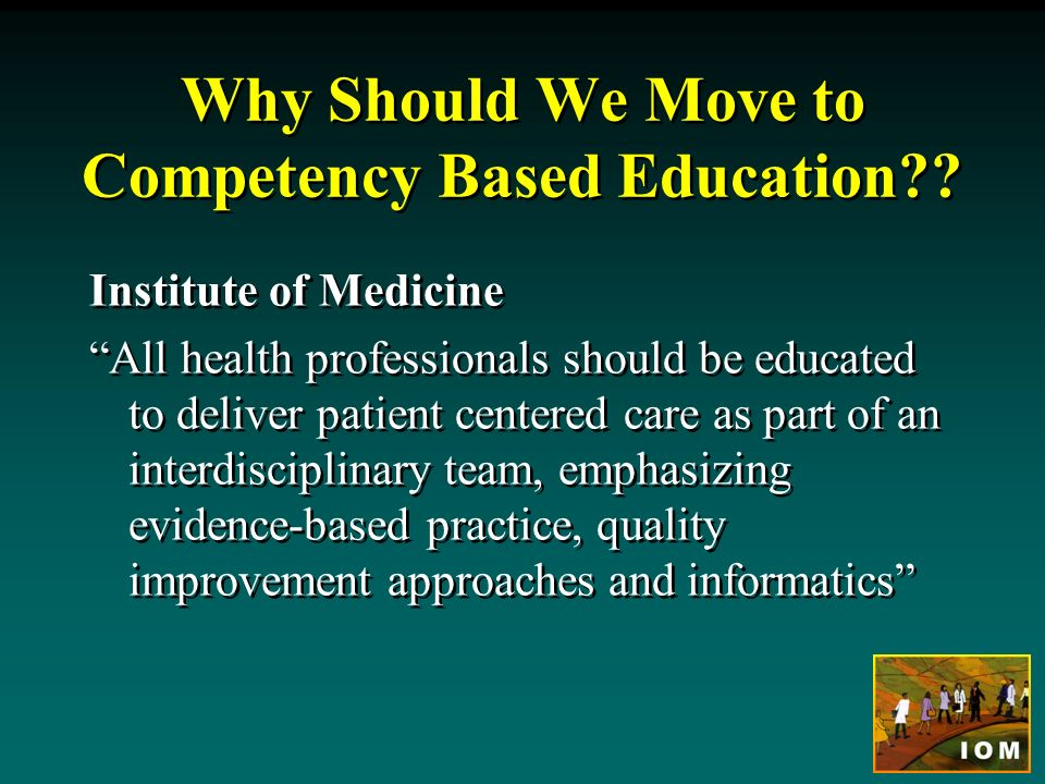 Why Should We Move to Competency Based Education