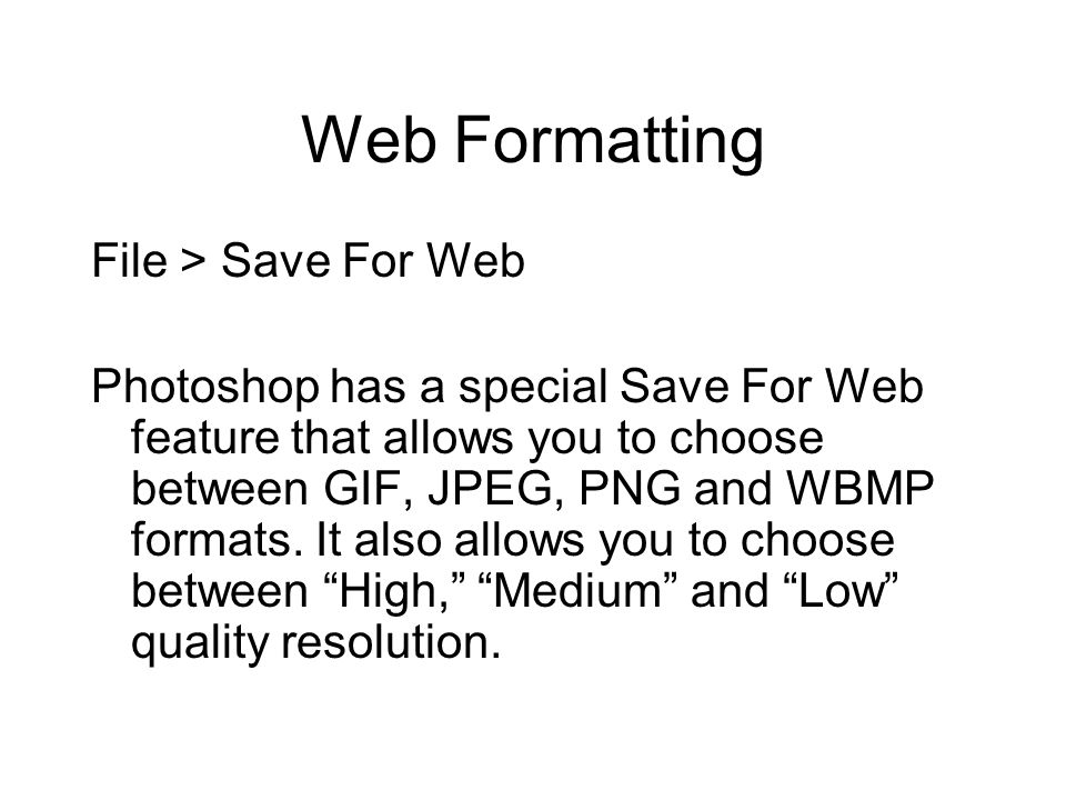 Web Formatting File > Save For Web