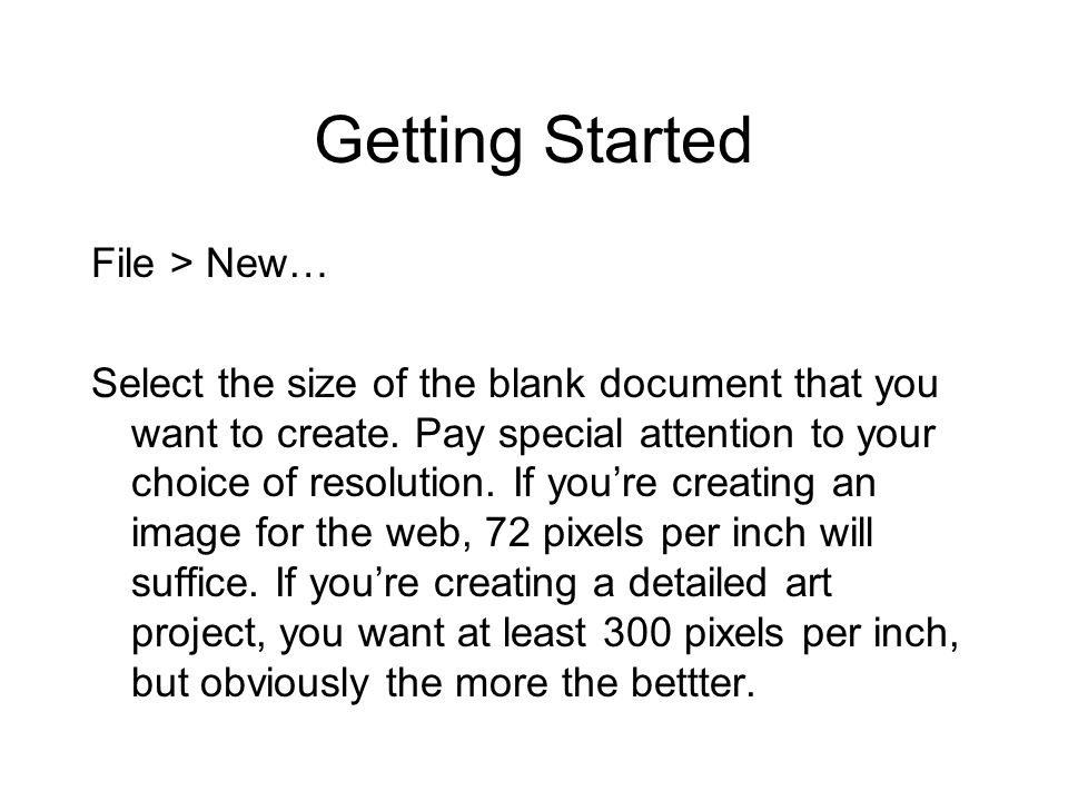 Getting Started File > New…