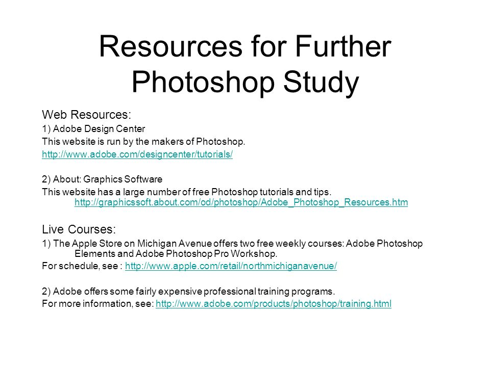 Resources for Further Photoshop Study