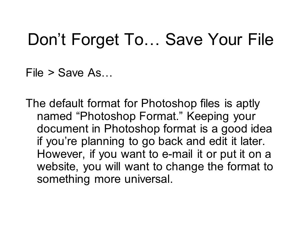 Don't Forget To… Save Your File