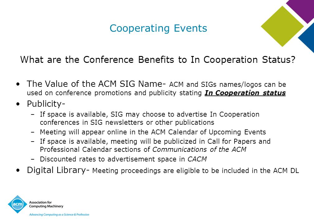 What are the Conference Benefits to In Cooperation Status