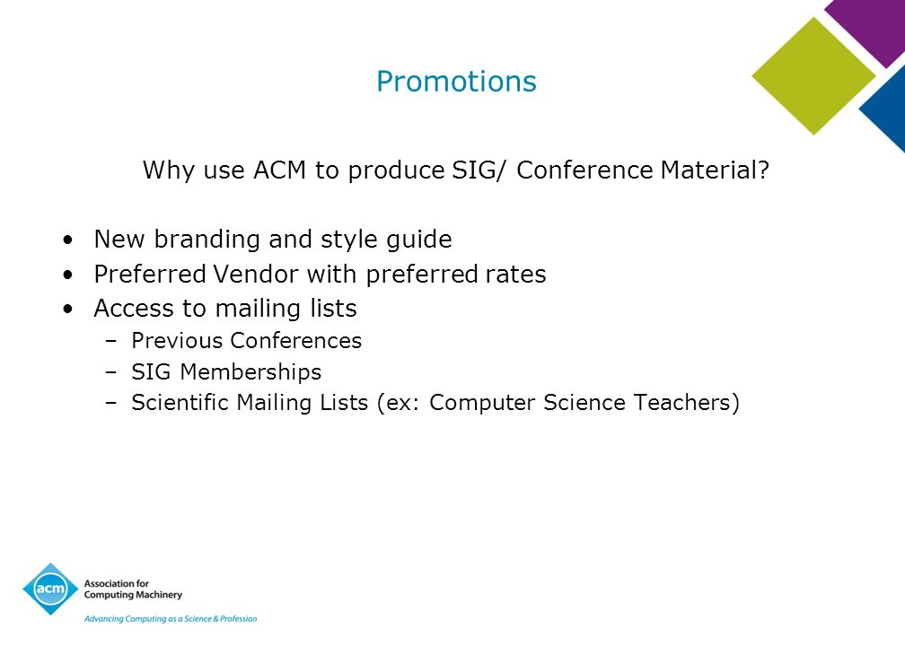 Why use ACM to produce SIG/ Conference Material