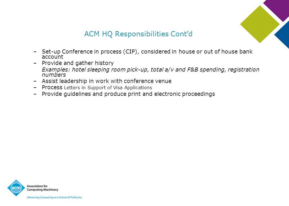 ACM HQ Responsibilities Cont'd