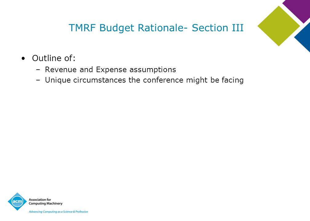 TMRF Budget Rationale- Section III