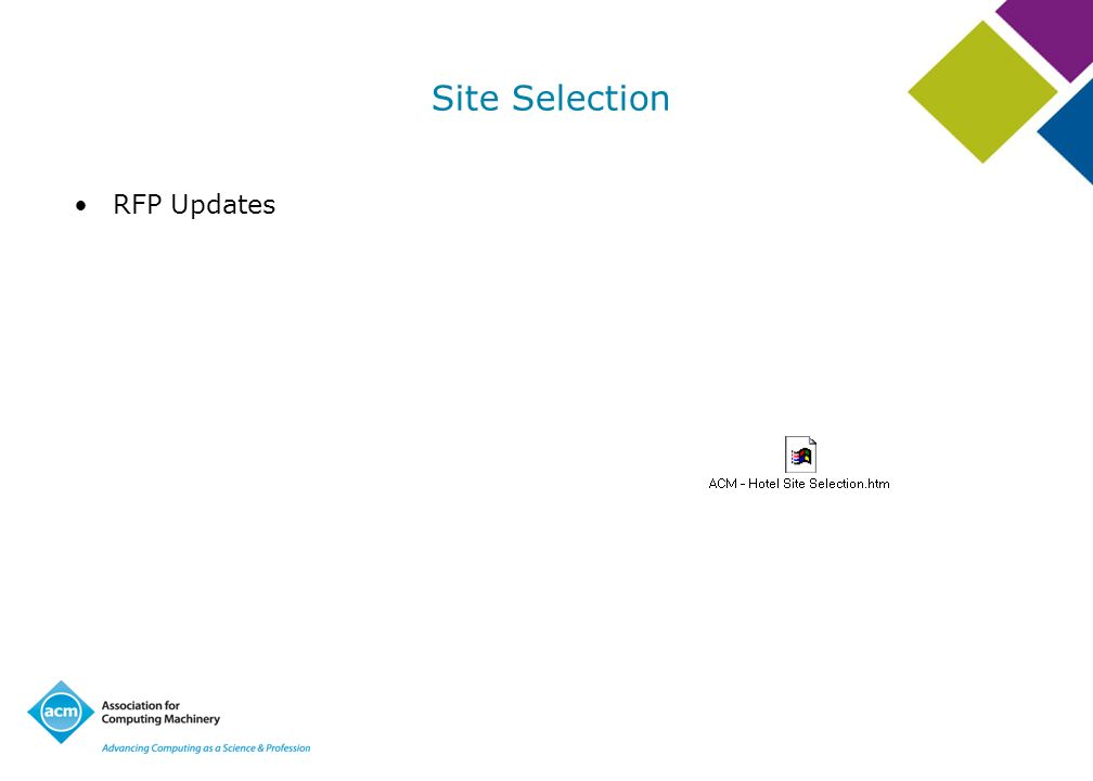 Site Selection RFP Updates