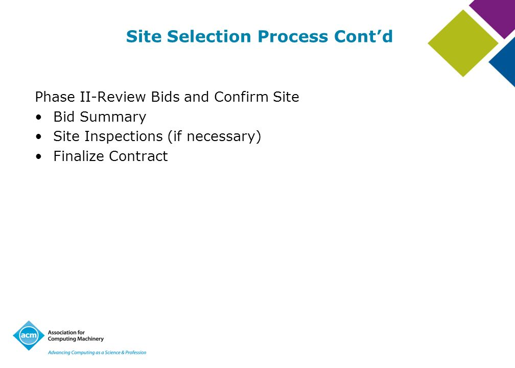 Site Selection Process Cont'd