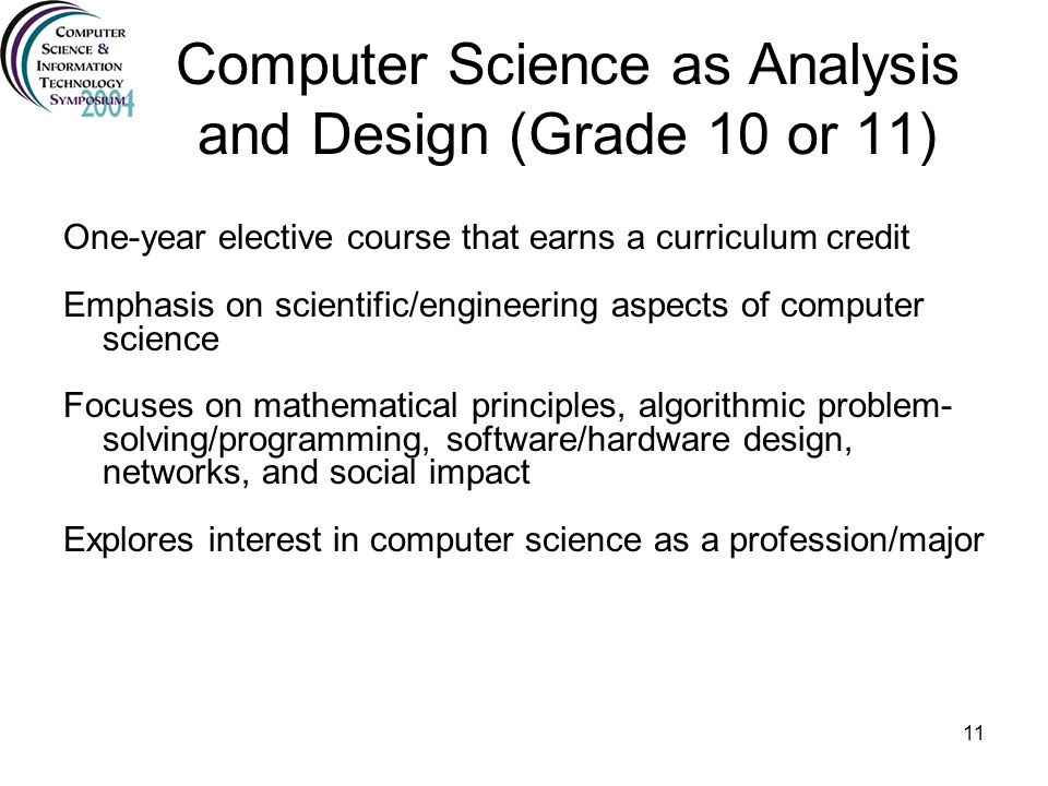 Computer Science as Analysis and Design (Grade 10 or 11)