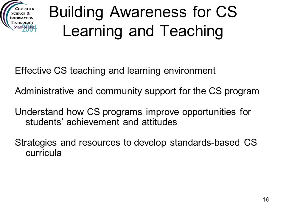 Building Awareness for CS Learning and Teaching