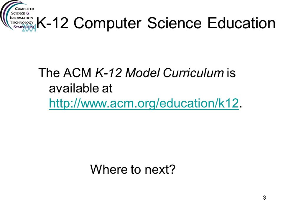 K-12 Computer Science Education