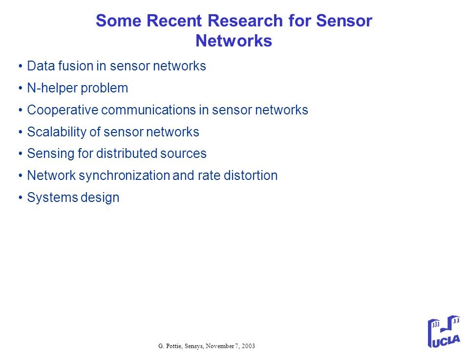 Some Recent Research for Sensor Networks